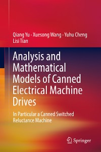 Cover Analysis and Mathematical Models of Canned Electrical Machine Drives