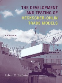 Cover The Development and Testing of Heckscher-Ohlin Trade Models
