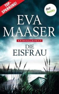 Cover Die Eisfrau: Kommissar Rohleffs zweiter Fall