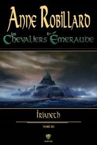 Cover Les Chevaliers d'Emeraude 12 : Irianeth