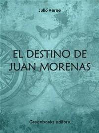 Cover El destino de Juan Morenas