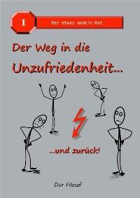 Cover Der Weg in die Unzufriedenheit...