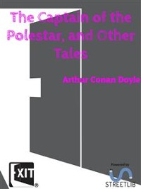 Cover The Captain of the Polestar, and Other Tales