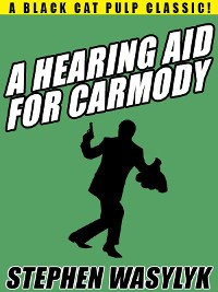 Cover A Hearing Aid for Carmody