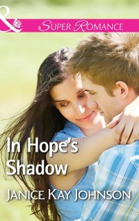 Cover In Hope's Shadow (Mills & Boon Superromance) (Two Daughters, Book 2)