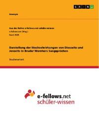 Cover Darstellung der Wechselwirkungen von Diesseits und Jenseits in Bruder Wernhers Sangsprüchen
