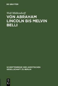 Cover Von Abraham Lincoln bis Melvin Belli
