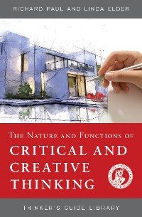 Cover The Nature and Functions of Critical & Creative Thinking