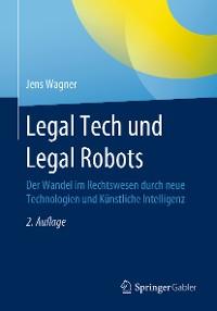 Cover Legal Tech und Legal Robots