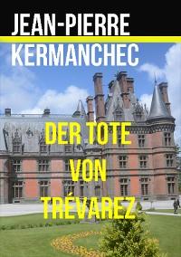 Cover Der Tote von Trévarez