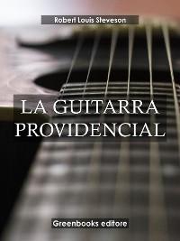 Cover La guitarra providencial