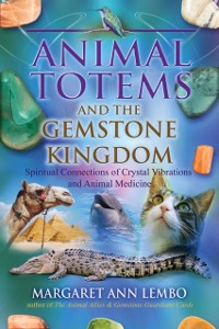 Cover Animal Totems and the Gemstone Kingdom
