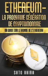 Cover Ethereum - La Prochaine Génération de Cryptomonnaie