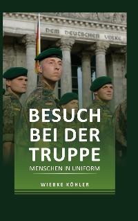 Cover Besuch bei der Truppe