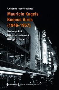 Cover Mauricio Kagels Buenos Aires (1946-1957)