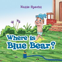 Cover Where Is Blue Bear?