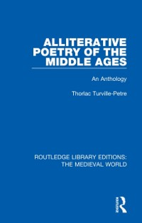 Cover Alliterative Poetry of the Later Middle Ages