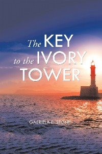 Cover The Key to the Ivory Tower
