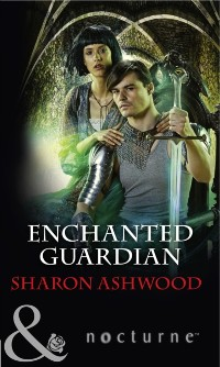 Cover Enchanted Guardian (Mills & Boon Nocturne) (Camelot Reborn, Book 2)