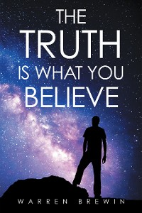 Cover The Truth Is What You Believe