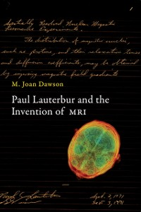 Cover Paul Lauterbur and the Invention of MRI