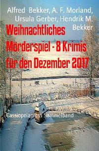 Cover Weihnachtliches Mörderspiel - 8 Krimis für den Dezember 2017
