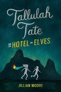Cover Tallulah Tate and the Hotel for Elves