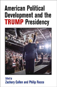 Cover American Political Development and the Trump Presidency