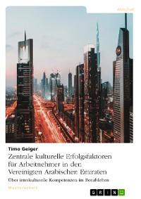 Cover Zentrale kulturelle Erfolgsfaktoren für Arbeitnehmer in den Vereinigten Arabischen Emiraten