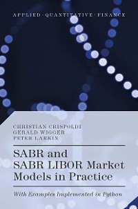 Cover SABR and SABR LIBOR Market Models in Practice