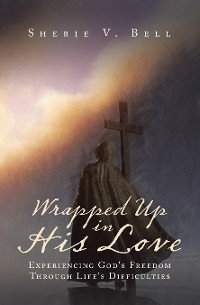 Cover Wrapped up in His Love