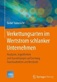Cover Verkettungsarten im Wertstrom schlanker Unternehmen