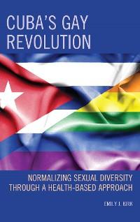 Cover Cuba's Gay Revolution