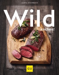 Cover Wild kochen!