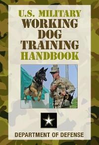 Cover U.S. Military Working Dog Training Handbook