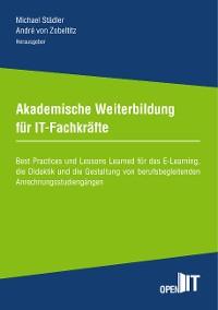Cover Akademische Weiterbildung für IT-Fachkräfte