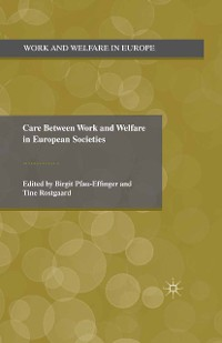 Cover Care Between Work and Welfare in European Societies