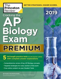 Cover Cracking the AP Biology Exam 2019, Premium Edition