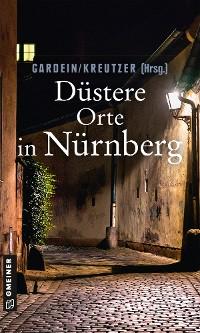 Cover Düstere Orte in Nürnberg