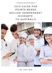 Cover 2019 Guide for Points-Based Skilled Independent Migrants to Australia