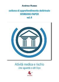 Cover Attività medica e rischio - Uno sguardo a oltr'Alpe