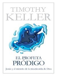 Cover El profeta pródigo