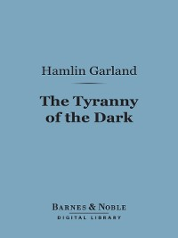 Cover The Tyranny of the Dark