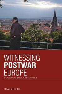 Cover Witnessing Postwar Europe