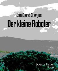 Cover Der kleine Roboter