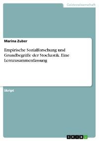 Cover Empirische Sozialforschung und Grundbegriffe der Stochastik. Eine Lernzusammenfassung