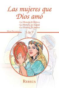 Cover Las Mujeres Que Dios Amó