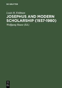 Cover Josephus and Modern Scholarship (1937–1980)