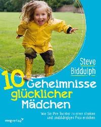 Cover 10 Geheimnisse glücklicher Mädchen