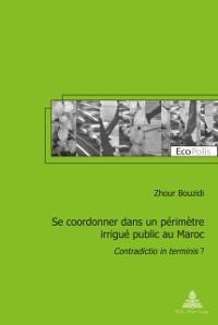 Cover Se coordonner dans un perimetre irrigue public au Maroc